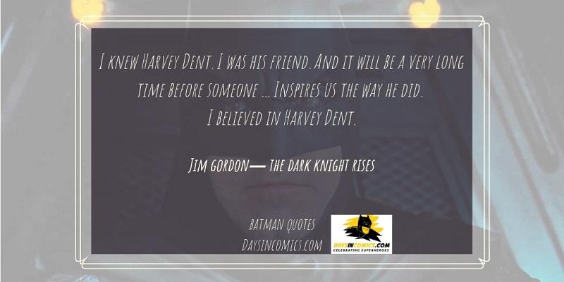 13. I knew Harvey Dent.