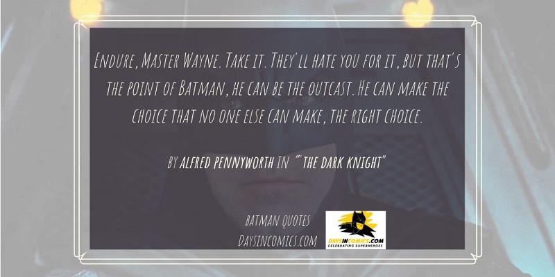 14. Endure, Master Wayne.